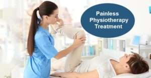 Painless Physiotherapy Treatment